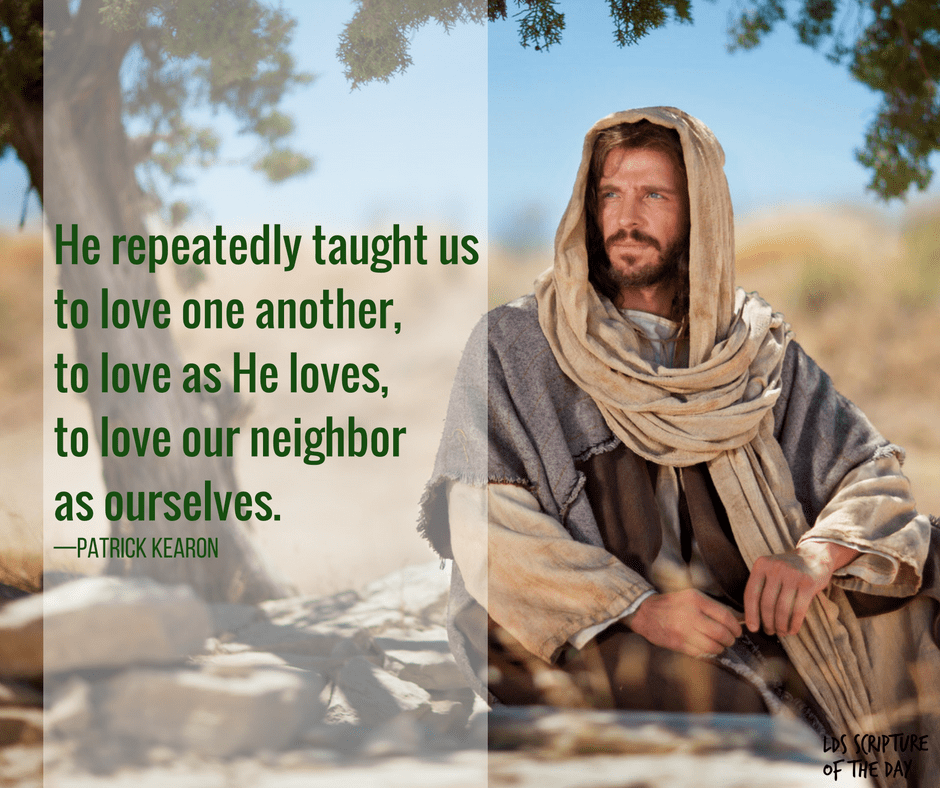 Love One Another: LDS Scripture Of The Day